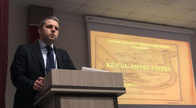 Kut'ül Amare Zaferi konuşuldu