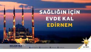 AK Parti'den 'Evde Kal Edirne' klibi