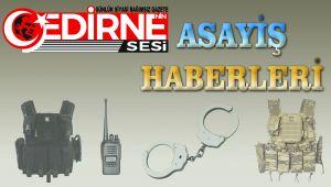Edirne'de asayiş
