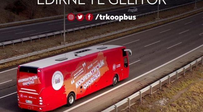 'Kooperatifçilik Otobüsü' Edirne'de