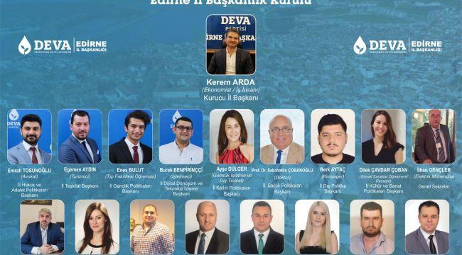 DEVA Partisi Edirne İl Başkanlık kurulu belirlendi