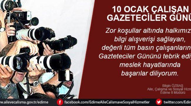 Özbaş'tan gazeteciler günü mesajı