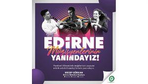 Edirne belediyesi yerel müzisyenlerin yanında