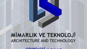 Sinan sempozyumunun bu yılki başlığı 'Teknoloji ve Mimarlık'