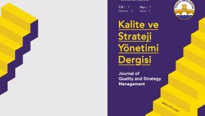 """""""Kalite ve strateji yönetimi dergisi"""" yayım hayatına başladı"""